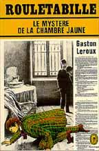 Rouletabille - Mystere de la chambre jaune ...